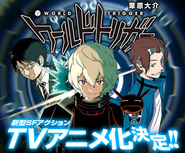 Lista Animes Outono 2014 - World Trigger