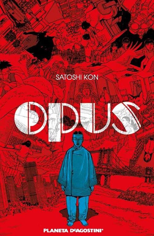 OPUS - Guião para Anime a ser Estrito | Satoshi Kon