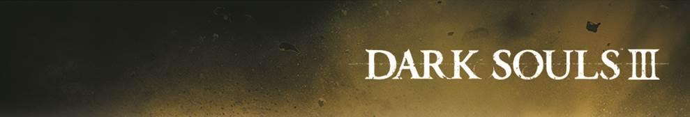 Dark Souls III revela detalhes sobre Pre-Order