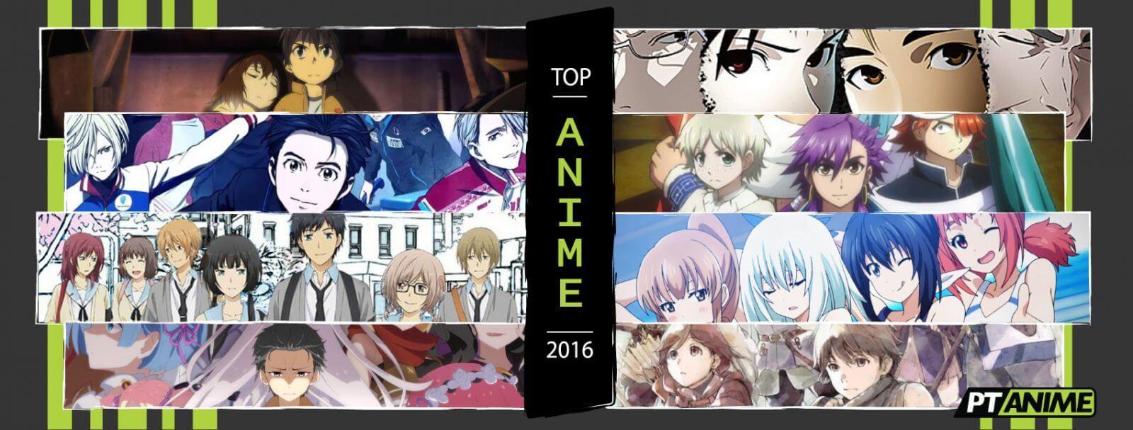 Top Anime 2016 - Recomendações ptAnime Imagem