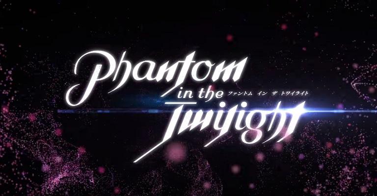 Phantom in the Twilight - Anime revela 1º Vídeo Promo