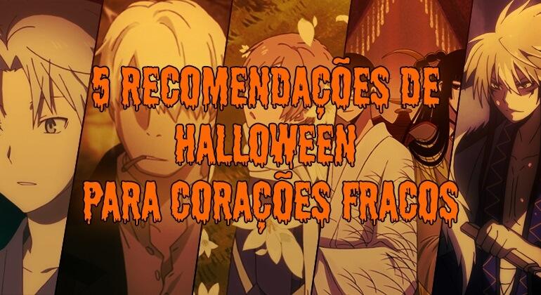 5 Recomendações de Halloween Para Corações Fracos