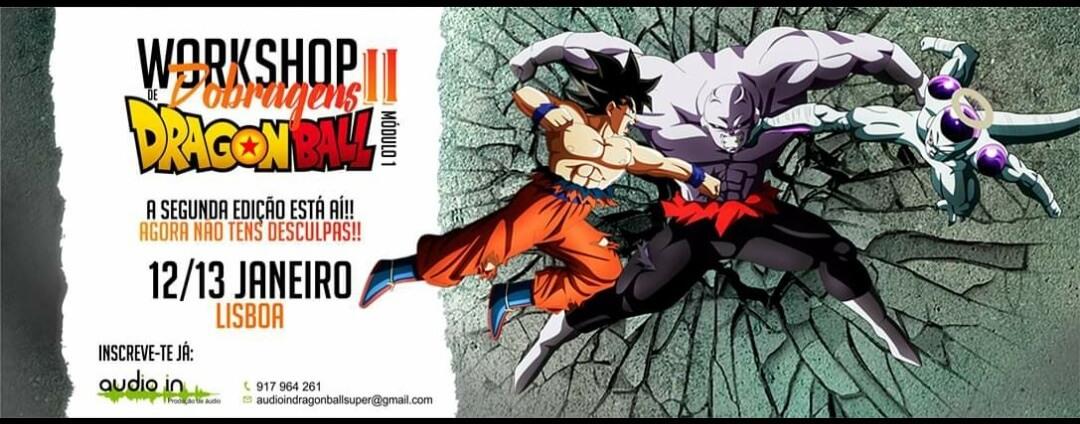 Dobragem Dragon Ball Super em Janeiro - Workshop Audio In