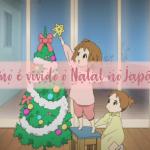 Como é vivido o Natal no Japão