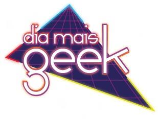 O Dia Mais Geek - O Evento deste Verão