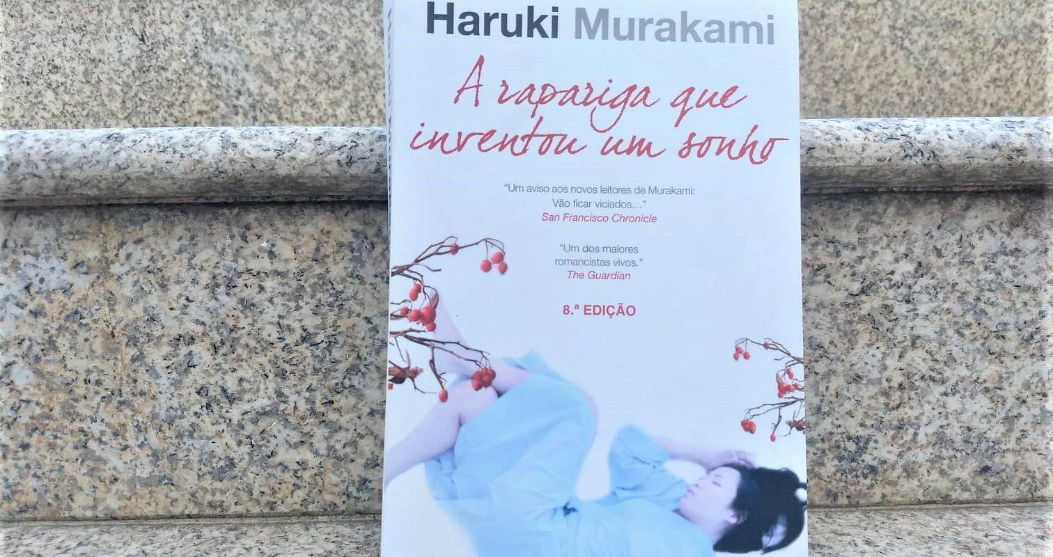 A rapariga que inventou um sonho de Haruki Murakami - Crítica Literária