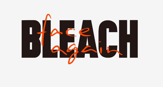 Bleach Face Again - O Regresso do Anime?