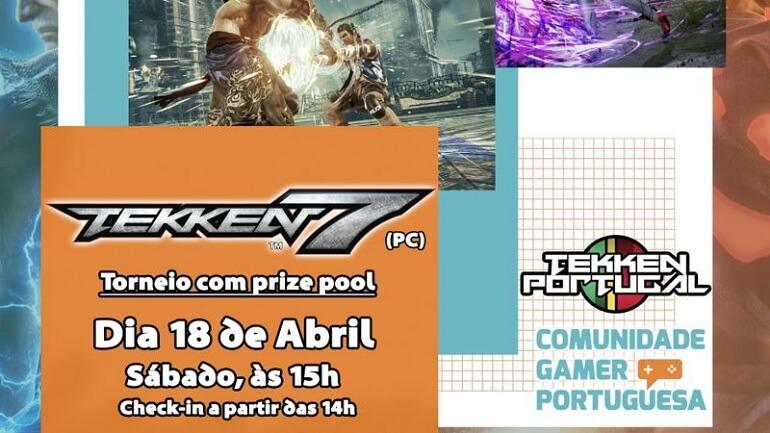 Torneio de Tekken 7 - Comunidade Gamer Portuguesa e Tekken Portugal
