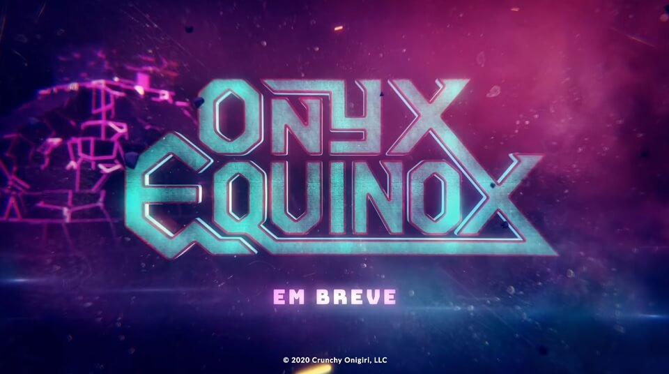 ONYX EQUINOX - Trailer do novo Anime Original da Crunchyroll